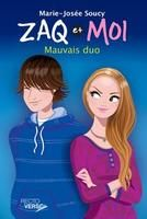 Zaq et moi t01:mauvais duo