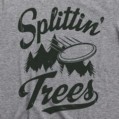 SPLITTIN' TREES Disc Golf T-Shirt Clothing Apparel