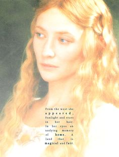 The Lady Galadriel, Lady of light