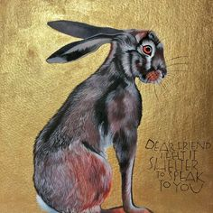 Brown hare with hand lettered words by Emily Dickinson #gold #golden #hare #hareart #handlettered #lettering Sam Cannon, Emily Dickinson, Dear Friend, Hare, Colored Pencils, Pencil Drawings, Hand Lettering, Shelter, Moose Art