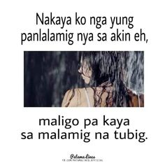 Pinoy Quotes, Hugot Lines, Best Quotes, Fun Quotes, Tagalog, Pick Up Lines, Humor, Sayings, Memes