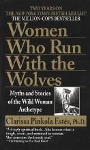 Title: Women Who Run with the Wolves: Myths and Stories of the Wild Woman Archetype, Author: Clarissa Pinkola Estes Good Books, Books To Read, My Books, Random House, Date, Wolf Book, The Reader, Lee Radziwill, Spirituality Books