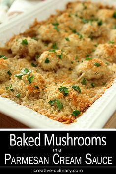 Without a doubt my absolute favorite side dish for holiday meals. I would trade you my turkey AND dressing for these Baked Mushrooms in a Parmesan Cream Sauce. via @creativculinary