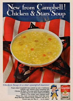 Campbell's Chicken & Stars Soup ad, 1966. #vintage #1960s #soup #food #4th_July #ads