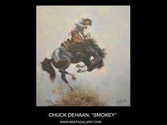 "Western Art by Chuck DeHaan, ""Smokey"""