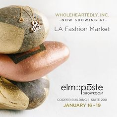 B U Y E R S+B O U T I Q U E S ⚡️We're wholeheartedly ready for wholesale! Come check us out this week at LA Market. 💥 We're at elm :: post showroom in the Cooper Building, Suite 200    January 16-19. @elmsalesagency We'd love for you to learn about our brand with 💗 #heart and #purpose. #wholeheartedly