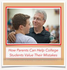http://studentcaring.com/sc-75-parents-can-help-college-students-value-mistakes/