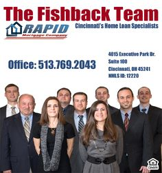 Rapid Mortgage Cincinnati - The Fishback Team specializes in providing fast, friendly and experienced customer service to home buyers and real estate agents. http://thefishbackteam.com/ #RapidMortgage #RapidMortgageCincinnati #TheFishbackTeam #CincinnatiHomeLoan
