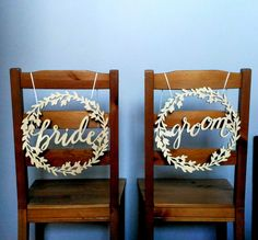 BRIDE & GROOM, GROOM & GROOM OR BRIDE &BRIDE  wooden laser cut chair signs. Great for barnyard, rustic, woodland or bohemian wedding