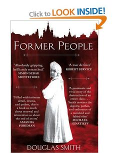 Former People: The Destruction of the Russian Aristocracy: Amazon.co.uk: Douglas…