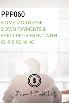 Today we talk mortgages and early retirement on the Personal Profitability Podcast. The episode kicks off with a discussion of down payments and mortgage approval before we jump into a conversation with Chris Reining, someone who was so successful with personal finance, mortgages, and investing that he was able to retire at 37 years old. Listen in as this community member shares his story of cutting major expenses and saving big so he could quit at such a young age. via @personalprofits
