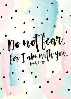 Do not fear, for I am with you Isaiah Fear. One of the enemy's most popular weapons that he uses against us. Worry, anxiety, fear… can overwhelm us with a thick shadow of darkness, controlling our every move and decision. Inspirational Bible Quotes, Bible Verses Quotes, Bible Scriptures, Faith Quotes, Wisdom Quotes, Life Quotes, Verses For Encouragement, Inspiring Bible Verses, Bible Verses For Girls