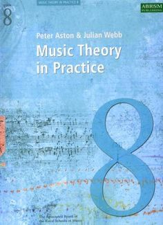 Music Theory in Practice, Grade 8 (Revised Edition 2008), Ashton and Webb