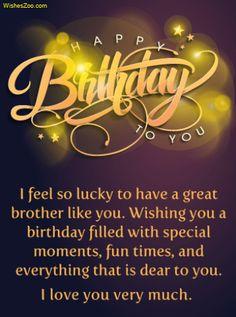 Happy Birthday Brother Wishes, Birthday Message For Brother, Happy Birthday Wishes Messages, Birthday Wishes For Brother, Happy Birthday Quotes For Friends, Happy Birthday Dear, Card Birthday, 30 Birthday, Best Birthday Wishes