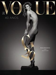 Gisele Bundchen Poses Completely Naked for Vogue Brasil's Anniversary Issue! Gisele Bundchen takes the cover of Vogue Brasil's May 2015 anniversary issue completely naked.