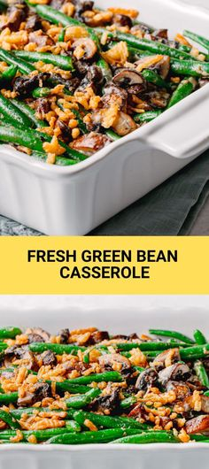 Easy green bean casserole recipe made from scratch. A delicious classic side dish to accompany any Thanksgiving meal. You can make it in advance and pull it out at mealtime. This crowd-pleasing French's green bean casserole is made of fresh green beans, freshly made mushroom béchamel sauce, and French crispy fried onions. #greenbean #greenbeancaserole #thanksgiving #thanksgivingsidedish #casserole