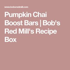Pumpkin Chai Boost Bars | Bob's Red Mill's Recipe Box