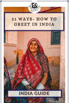 When it comes to greeting in the traditional way in India, Namaste would be easily understood by most of the people in the country. Are you aware that, besides this most popular one, there are many other ways that are used to greet in India? Learn 21 ways to greet in India. #indiangreeting #namaste #learnindiangreetings #beyondnamaste #indiatraveltips #lighttravelaction #incredibleindia #howtogreetinindia #namasteindia