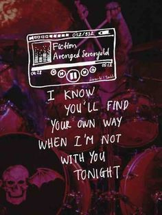 Uploaded by Pearl S. Find images and videos about quote, music and sad on We Heart It - the app to get lost in what you love. Band Quotes, New Quotes, Music Quotes, Music Lyrics, Rock Lyric Quotes, Lyric Art, Funny Quotes, Avenged Sevenfold Quotes, Avenged Sevenfold Wallpapers