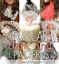 9 Popular Arm Knit Patterns | simplymaggie.com