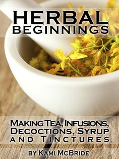 Herbal Beginnings is a TREASURE CHEST of information on how to make herbal medicine. -Step by step instruction -Easy to follow guidelines -Time tested recipes