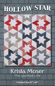Krista Moser, The Quilted Life Hollow Star