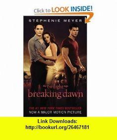 Breaking Dawn (The Twilight Saga) (9780316176156) Stephenie Meyer , ISBN-10: 031617615X  , ISBN-13: 978-0316176156 ,  , tutorials , pdf , ebook , torrent , downloads , rapidshare , filesonic , hotfile , megaupload , fileserve