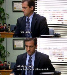 Haha everyone has that one bit of their day that never fails to ruin all of it. Best Of The Office, The Office Show, Tv Quotes, Movie Quotes, Best Tv Shows, Best Shows Ever, Michael Scott The Office, Best Michael Scott Quotes, Office Jokes