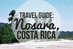 Nosara, Costa Rica Travel Guide – Sincerely, Samanda