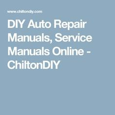 Car repair manual auto manual diy do it yourself pinterest diy auto repair manuals service manuals online chiltondiy solutioingenieria Images