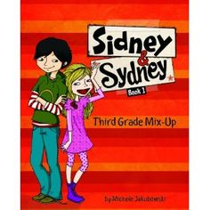 Third Grade Mix-Up (Sidney & Sydney Book One) by Michele Jakubowski. When Sidney Fletcher moves to Oak Grove, things get a little strange for Sydney Greene. Not only does Sydney share a name with a boy, but he's in her third-grade class! First-day-of-school drama has them at odds, but Sidney and Sydney soon find out that they share more than just their names. Can boys and girls actually be friends?!