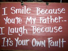 I Smile because you are my FATHER rustic wood by trimblecrafts, $9.99