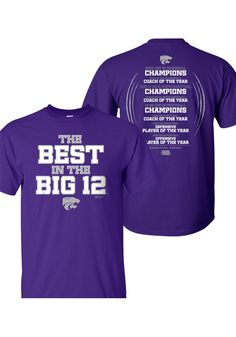 K-State Wildcats Purple Best in the Big 12 Mens T-Shirt http://www.rallyhouse.com/shop/kstate-wildcats-kstate-wildcats-purple-best-in-the-big-12-mens-tshirt-8095525 $19.99