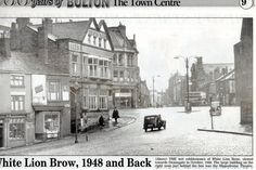 1948 Bolton Lancashire, Back In The Day, Small Towns, North West, Old Town, England, Street View, History, Brown