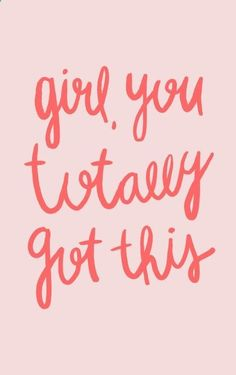 Girl you totally got this - pink and red hand lettered typography Art Print