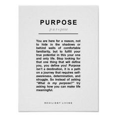 PURPOSE Poster - A Personal Manifesto Inner Strength, Motivational Posters, Motivate Yourself, Custom Posters, Self Esteem, Motivation Inspiration, Custom Framing, Favorite Quotes, Believe