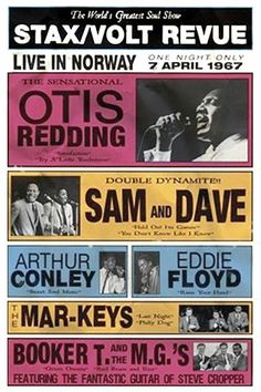 Stax/Volt revue featuring Otis Redding, Sam & Dave, Eddie Floyd et al