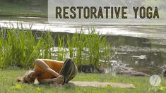 Restorative Yoga Routine: Embodied Sustenance (open level)