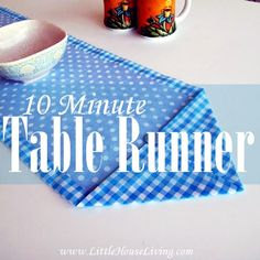 Need some new decor? This cute table runner can be made in just 10 minutes! Here is an easy picture tutorial.