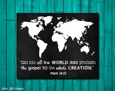 Missionary Gift. Go into all the world. Mark 16:15. Christian Wall Art by LittleLifeDesigns