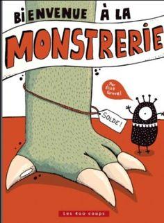 Bienvenue à la Monstrerie, Élise Gravel | Sous forme de catalogue d'une animalerie, on nous propose toute sorte de monstres rigolos aux caractéristiques surprenantes. Drôle.