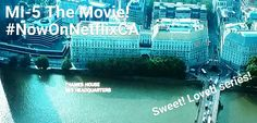 MI-5 The Movie #NowOnNetflixCA
