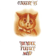 Current 93 - Thunder Perfect Mind (Durtro, 1994)