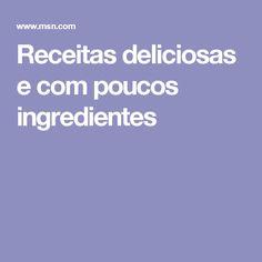 Receitas deliciosas e com poucos ingredientes