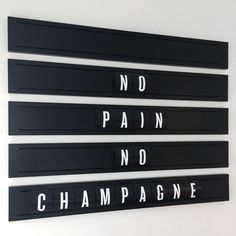 Motivation from Sweaty Betty. No Pain, No Champagne. -nothing makes working harder more fun that catchy sayings all around