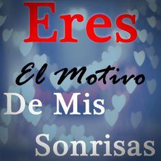 Eres...#frases de #amor                                                                                                                                                                                 Más