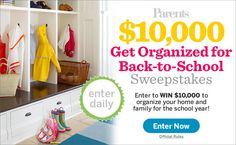 Enter to win $10,000 to Get Organized for Back-to-School