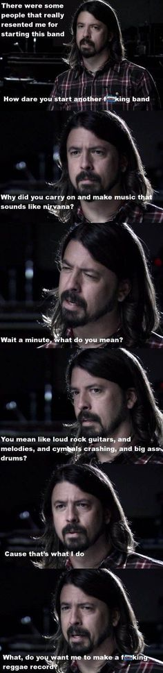 Dave Grohl on his music