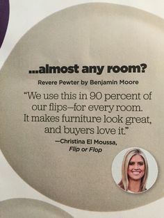 "Best paint Color to Sell your home fast HGTV magazine Benjamin Moore Revere Pewter. According to Christina El Moussa from HGTV's Flip or Flop, ""Benjamin Moore Revere Pewter"" is the best paint color to (Best Paint Colors) Interior Paint Colors, Paint Colors For Home, Paint Colours, Interior Design, Best Neutral Paint Colors, Best Greige Paint Color, Paint Decor, Paint Colors For Basement, Paint Colors For Kitchen"