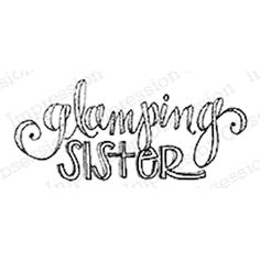 Impression Obsession Cling Stamp GLAMPIN' SISTER C19164